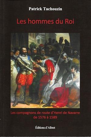 Les hommes du Roi par Patrick Tachouzin